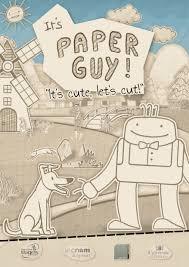 It's Paper Guy!
