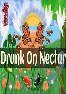 Drunk On Nectar