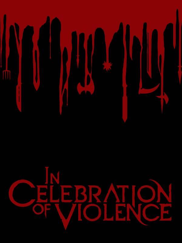 In Celebration of Violence