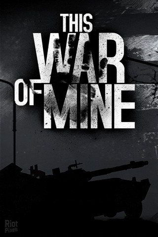 This War of Mine (2015)