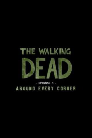 The Walking Dead Episode 4