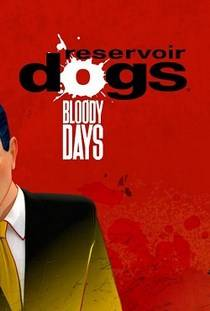 Reservoir Dogs Bloody Days